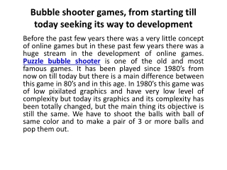 Bubble shooter games, from starting till today seeking its w