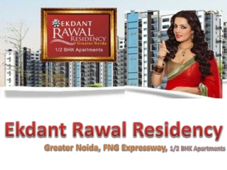 Ekdant Rawal Residence, FNG Expressway, Greater Noida