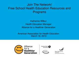 Join The Network! Free School Health Education Resources and Programs
