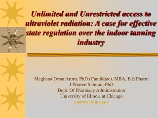 Unlimited and Unrestricted access to ultraviolet radiation: A case for effective state regulation over the indoor tannin