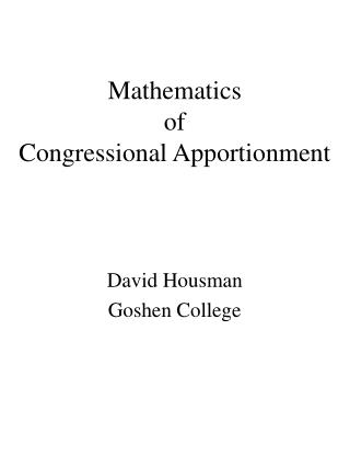 Mathematics  of  Congressional Apportionment