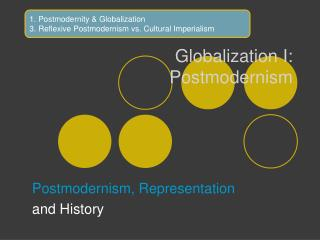 Globalization I:  Postmodernism