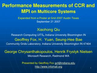 Performance Measurements of CCR and MPI on Multicore Systems