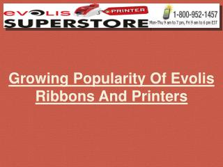 growing popularity of evolis ribbons and printers