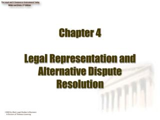 Chapter 4 Legal Representation and Alternative Dispute Resolution