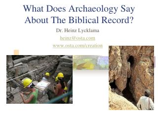 What Does Archaeology Say About The Biblical Record?