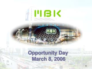 Opportunity Day  March 8, 2006
