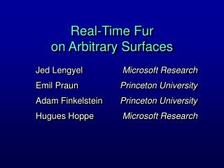 Real-Time Fur on Arbitrary Surfaces