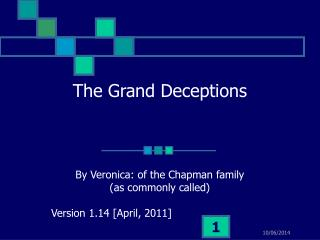 The Grand Deceptions