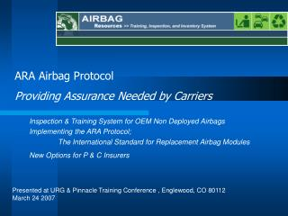 Inspection & Training System for OEM Non Deployed Airbags  Implementing the ARA Protocol;  	The International Standard f