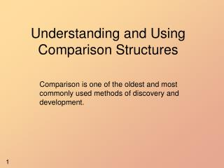 Understanding and Using Comparison Structures
