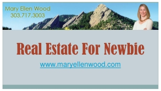 Real Estate for Newbie