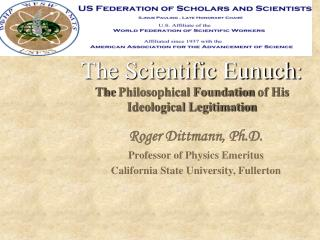 The Scientific Eunuch : The  Philosophical Foundation  of  His Ideological Legitimation