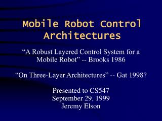 Mobile Robot Control Architectures