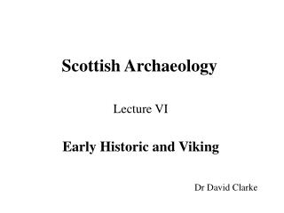 Scottish Archaeology