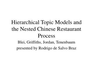 Hierarchical Topic Models and the Nested Chinese Restaurant Process