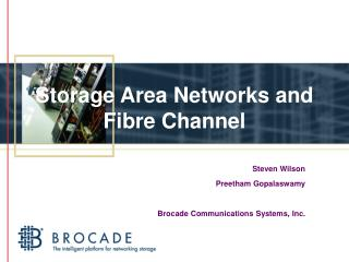 Storage Area Networks and Fibre Channel