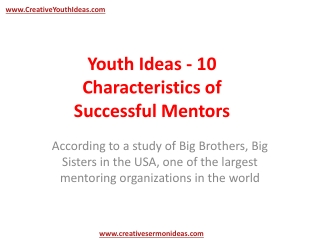 Youth Ideas - 10 Characteristics of Successful Mentors