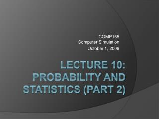 Lecture 10: Probability and Statistics part 2