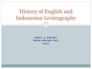 History of English and Indonesian Lexicography