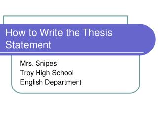 How to Write the Thesis Statement