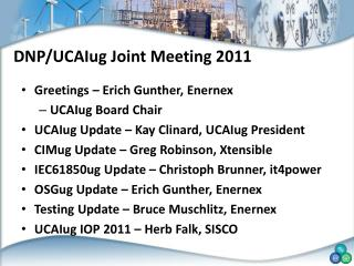 DNP/UCAIug Joint Meeting 2011