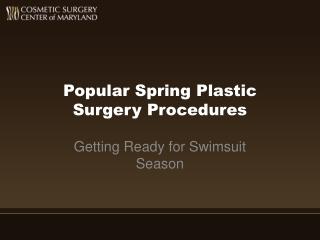 Popular Spring Plastic Surgery Procedures