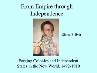 From Empire through Independence