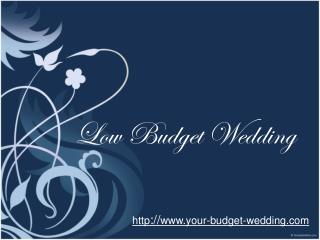 ideas for your low budget wedding