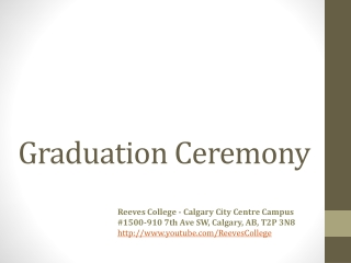 Grad Ceremony Reeves College Calgary City Centre