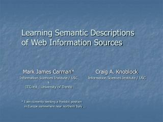 Learning Semantic Descriptions of Web Information Sources