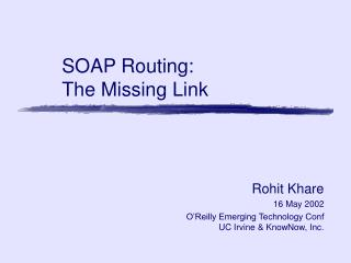 SOAP Routing:  The Missing Link