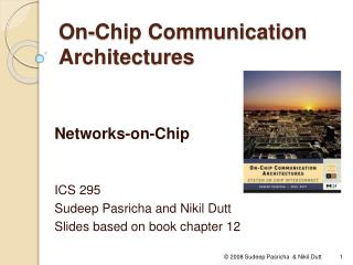 On - Chip Communication Architectures