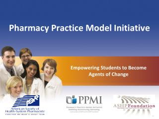 Pharmacy Practice Model Initiative