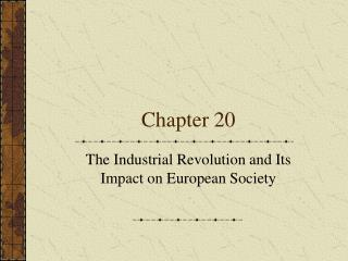 The Industrial Revolution and Its Impact on European Society
