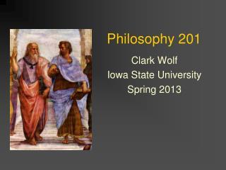 Philosophy 201