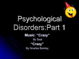 psychological disorders:part 1