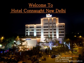 The connaught Hotel New Delhi