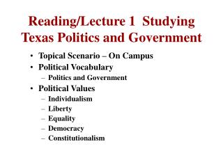 Reading/Lecture 1 Studying Texas Politics and Government