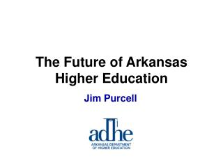 The Future of Arkansas Higher Education