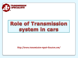Role of Transmission System in cars