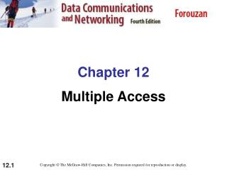 Chapter 12 Multiple Access