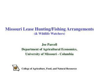 Missouri Lease Hunting/Fishing Arrangements (& Wildlife Watchers)