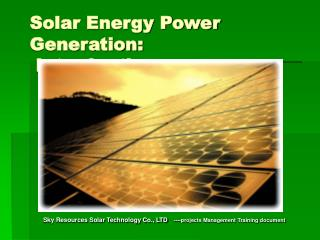 Solar Energy Power Generation:  Introduction