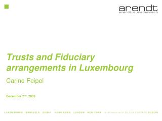 Trusts and Fiduciary arrangements in Luxembourg