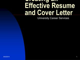 Creating an Effective Resume and Cover Letter