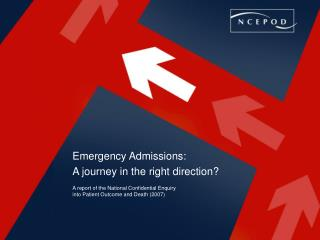 Emergency Admissions: A journey in the right direction?