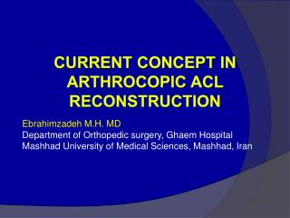 Current Concept in Arthrocopic ACL Reconstruction