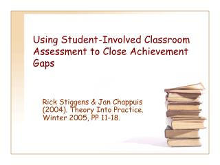 Using Student-Involved Classroom Assessment to Close Achievement Gaps