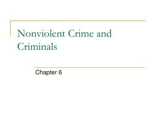Nonviolent Crime and Criminals